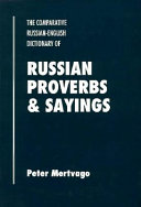 The Comparative Russian English Dictionary Of Russian Proverbs Sayings