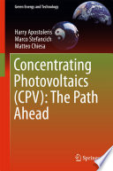 Concentrating Photovoltaics  CPV   The Path Ahead Book