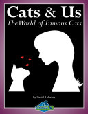 Cats   Us  The World of Famous Cats