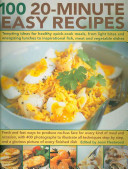 100 20-Minute Easy Recipes