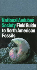 The Audubon Society Field Guide to North American Fossils