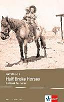 Half Broke Horses (B2)