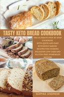 TASTY KETO BREAD COOKBOOK