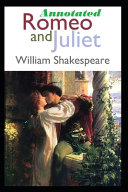 Romeo and Juliet  Fully Annotated  Classic Literature   Fiction