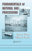 Fundamentals of Natural Gas Processing Book