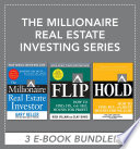The Millionaire Real Estate Investing Series  EBOOK BUNDLE