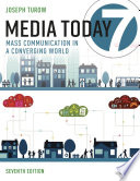 """Media Today: Mass Communication in a Converging World"" by Joseph Turow"