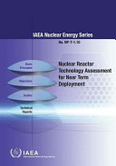 Nuclear Reactor Technology Assessment for Near Term Deployment
