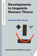Developments in Linguistic Humour Theory