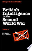 British Intelligence In The Second World War Volume 4 Security And Counter Intelligence