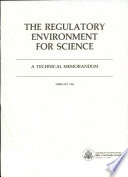The Regulatory Environment for Science