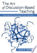 The Art of Discussion Based Teaching