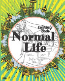Normal Life Coloring Book Book PDF