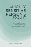 The Highly Sensitive Person s Toolkit Book