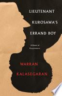Lieutenant Kurosawa S Errand Boy