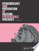 Epidemiology and Prevention of Vaccine Preventable Diseases  13th Edition E Book