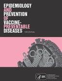 Epidemiology and Prevention of Vaccine-Preventable Diseases, 13th Edition E-Book Book