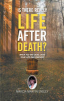 Is There Really Life After Death