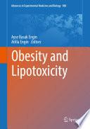 Obesity and Lipotoxicity