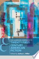 The Cambridge Companion to Twenty First Century American Fiction