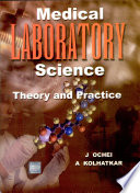 Medical Laboratory Science : Theory And Practice