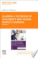 A Textbook Of Children S And Young People S Nursing E Book