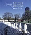 Peter Walker and Partners: Nasher Sculpture Center Garden