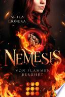 Nemesis 1: Von Flammen berührt