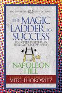 The Magic Ladder to Success  Condensed Classics