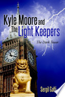 Kyle Moore and the Light Keepers  The Dark Tower Book