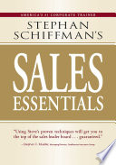 Stephan Schiffman s Sales Essentials