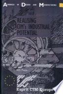 Realising CIM's Industrial Potential
