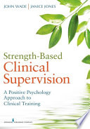Strength Based Clinical Supervision