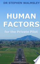 Human Factors for the Private Pilot
