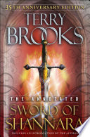 The Annotated Sword of Shannara  35th Anniversary Edition