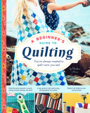 A Beginner s Guide to Quilting