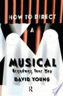How to Direct a Musical Book