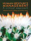 """Human Resource Management: A Critical Approach"" by David G. Collings, Geoffrey T. Wood"