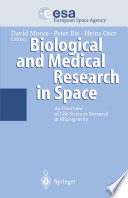 Biological and Medical Research in Space Book