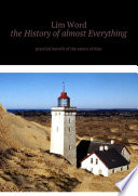 The History of almost Everything  Practical guide of the eaters of Time
