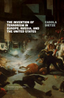 The Invention of Terrorism in Europe  Russia  and the United States