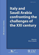 Italy and Saudi Arabia confronting the challenges of the XXI century