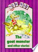Books - The Goat Monster | ISBN 9780174006169
