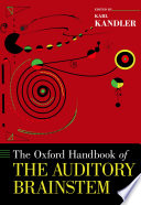 The Oxford Handbook of the Auditory Brainstem Book