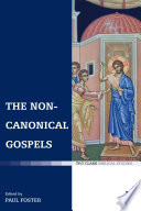 The Non Canonical Gospels