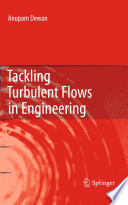 Tackling Turbulent Flows in Engineering
