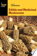 Basic Illustrated Edible and Medicinal Mushrooms Book