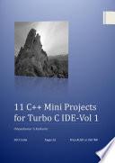 11 C++ Mini Projects for Turbo C IDE -Vol 1