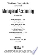 Workbook/Study Guide for Use with Managerial Accounting, 6th Canadian Edition
