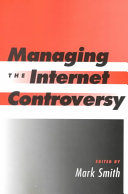 Managing the Internet Controversy